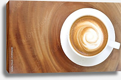 Постер Top view of hot coffee cappuccino on wood table