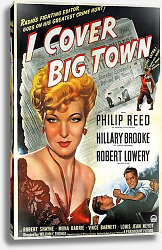 Постер Film Noir Poster - I Cover Big Town
