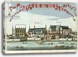 Постер Модерн Робер (грав) Westminster showing the Abbey, Hall and Parliament House, c.1700