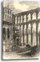 Постер Школа: Английская 19в. Aqueduct at Segovia, Spain, illustration from 'Spanish Pictures' by the Rev. Samuel Manning