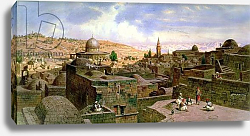 Постер Вернер Карл A View of Jerusalem, with the Dome of the Holy Rock, 1864
