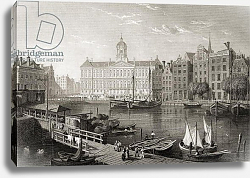 Постер Бэтти The Damrak Palace, Amsterdam, from 'Select Views of some of the Principal Cities of Europe', 1832