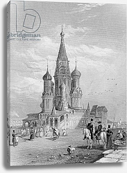 Постер Викерс альфред (грав, москва) St. Basil's Cathedral, Moscow, engraved by Turnbull, 1835