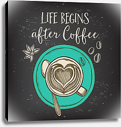 Постер Life begins after coffee