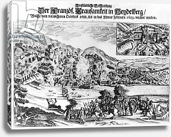 Постер Школа: Немецкая 17в The taking and destruction of Heidelberg by the French in February 1689