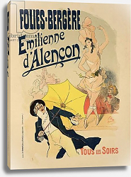 Постер Шере Жюль Reproduction of a poster advertising 'Emile d'Alencon', every evening at the Folies-Bergeres, 1893