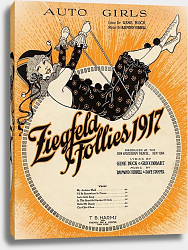 Постер Ziegfeld Sheet Music - Ziegfeld Follies Of 1917 (Auto Girls)