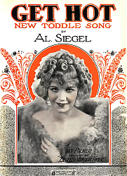 Постер Ziegfeld Sheet Music - Ziegfeld Midnight Frolic Of 1921 (Get Hot, With Bee Palmer)