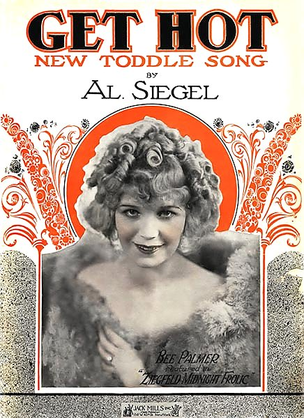 Ziegfeld Sheet Music - Ziegfeld Midnight Frolic Of 1921 (Get Hot, With Bee Palmer)