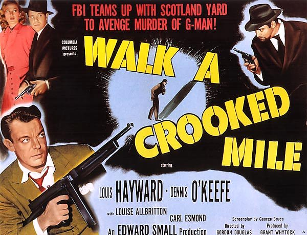 Film Noir Poster - Walk A Crooked Mile