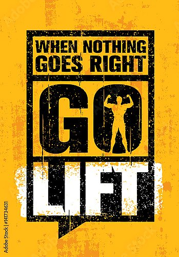 When Nothing Goes Right - Go Lift