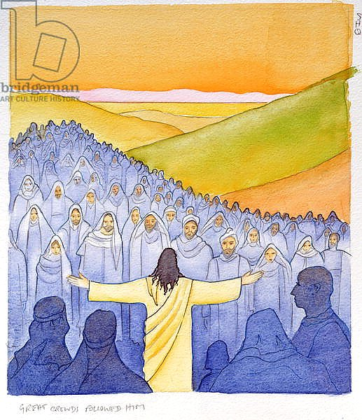 Great crowds followed Jesus as he preached the Good News, 2004