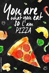 Постер You are what you eat so l am pizza