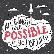 Постер All things are possible if you believe