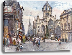 Постер Фулейлав Джон St. Giles's Cathedral from the Lawnmarket