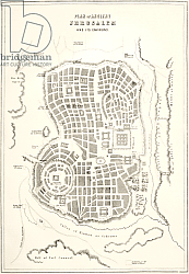 Постер Школа: Английская 19в. Plan of ancient Jerusalem as it was presumed to be at the time of Jesus Christ